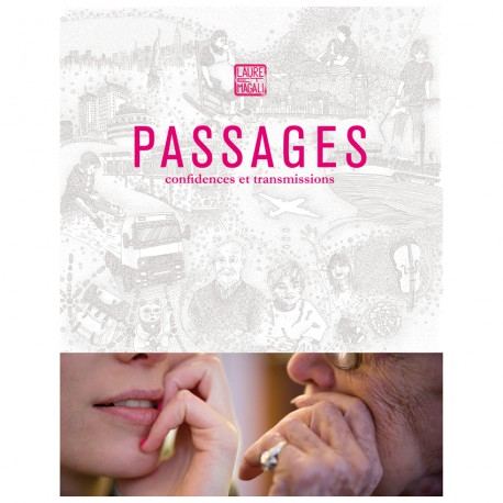 Passages : Confidences et transmissions