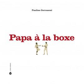Papa à la boxe