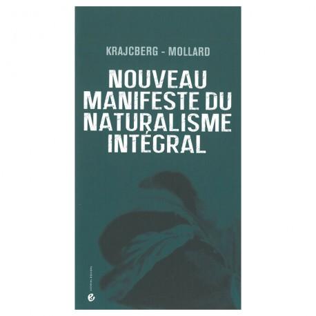 Nouveau manifeste du naturalisme intégral