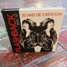 Flashback 30 ans de création
