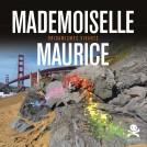 74 Mademoiselle Maurice, Origamismes vivants