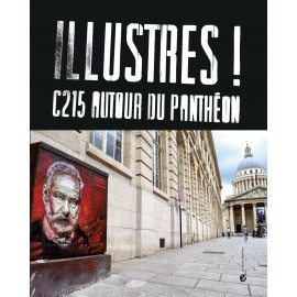 Illustres! C215 autour du Panthéon
