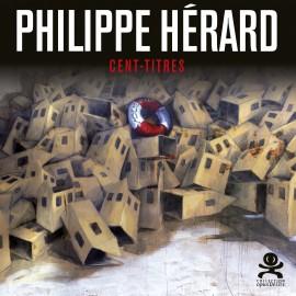 84 Philippe Hérard / Cent-Titres