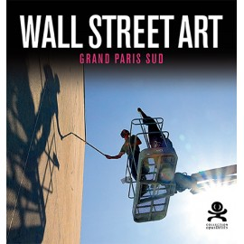 89 - WALL STREET ART - Grand Paris Sud